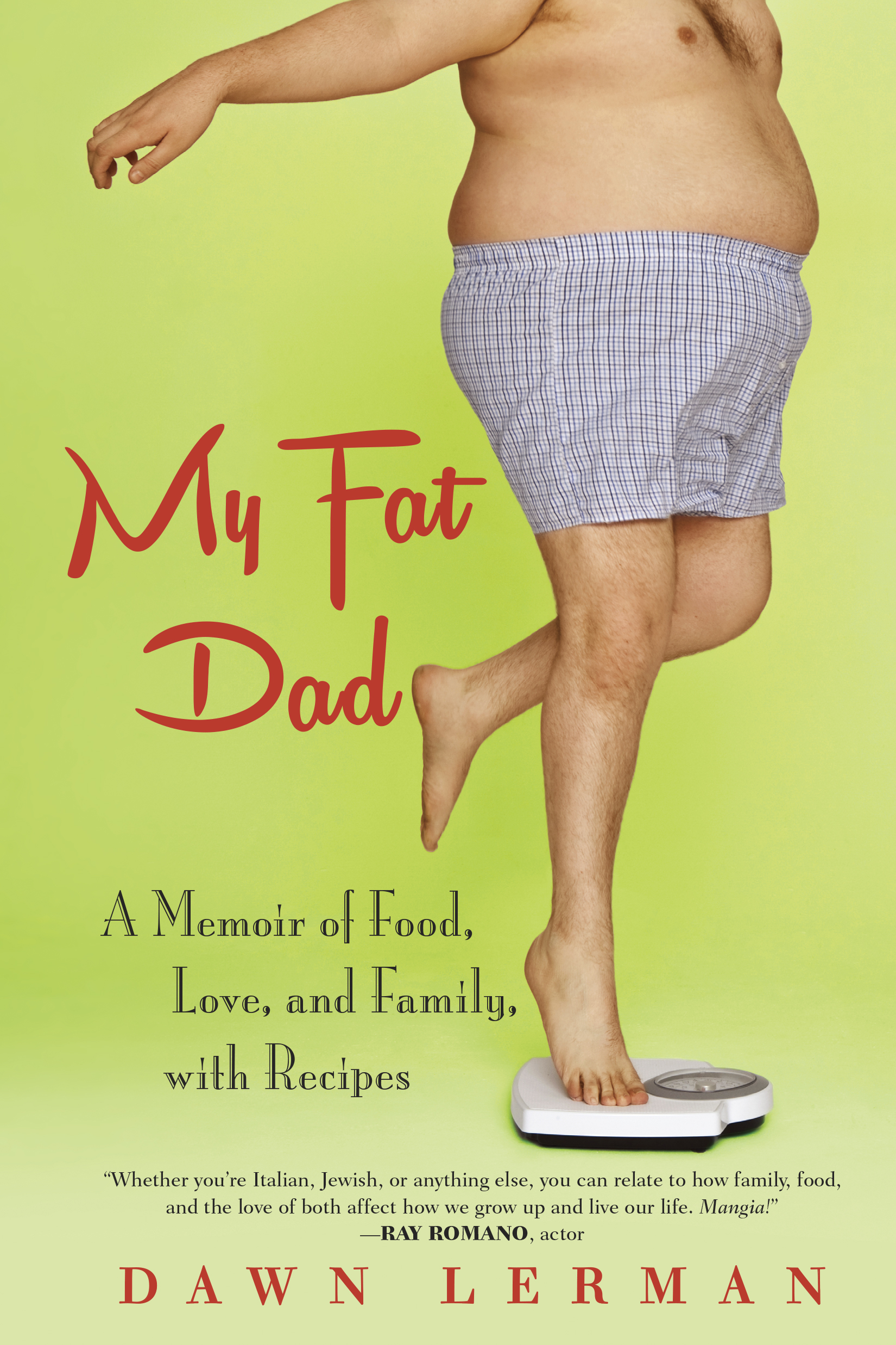 My Fat Dad - Pub date September 2015 available for pre order